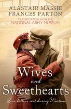 Wives and Sweethearts: Love Letters Sent During Wartime