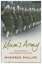 Mum's Army: Love and Adventure From the NAAFI to Civvy Street