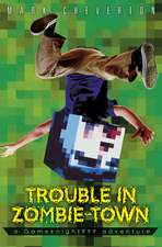 Trouble in Zombie Town: a Gameknight999 Adventure