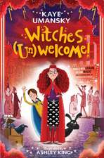 Witches (Un)Welcome