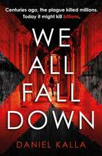 We All Fall Down: The gripping, addictive page-turner of 2019 from the international bestseller