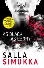 Simukka, S: As Black as Ebony
