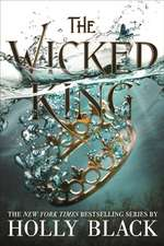 Wicked King (The Folk of the Air #2)