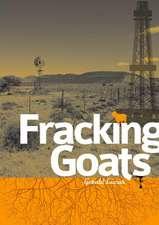 Fracking Goats - A5 Edition