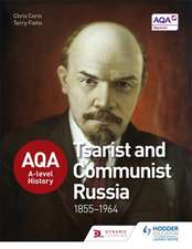 AQA A-Level History: Tsarist and Communist Russia 1855-1964