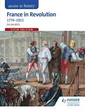 Access to History: France in Revolution 1774-1815