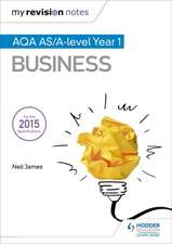 My Revision Notes: AQA AS Business
