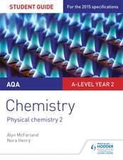 AQA A-Level Year 2 Chemistry Student Guide: Physical Chemistry 2