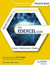 Mastering Mathematics Edexcel GCSE Practice Book: Foundation 1