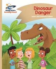Reading Planet - Dinosaur Danger - Gold: Comet Street Kids
