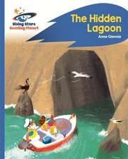 Reading Planet - The Hidden Lagoon - Blue: Rocket Phonics