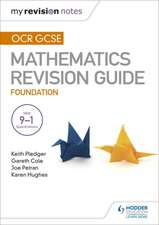 OCR GCSE Maths Foundation: Mastering Mathematics Revision Guide