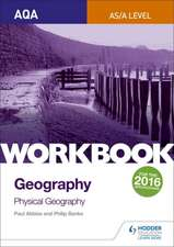 AQA AQ/A-Level Geography Workbook 1: Physical Geography