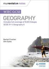 My Revision Notes: WJEC GCSE Geography