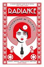Valente, C: Radiance