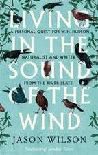Living in the Sound of the Wind