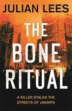 The Bone Ritual: A Killer Stalks the Streets of Jakarta