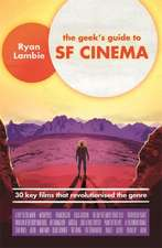 Geek's Guide to SF Cinema