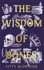 Wisdom of Bones