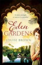 Brown, L: Eden Gardens