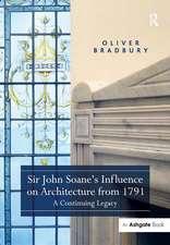 Bradbury, O: Sir John Soane's Influence on Architecture from