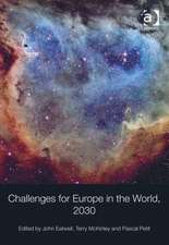 Challenges for Europe in the World, 2030
