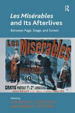 Les Miserables and Its Afterlives