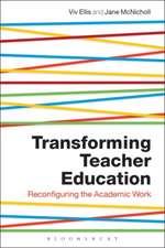 Transforming Teacher Education: Reconfiguring the Academic Work