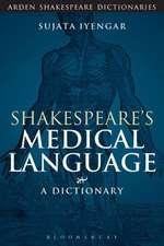 Shakespeare's Medical Language