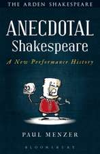 Anecdotal Shakespeare: A New Performance History