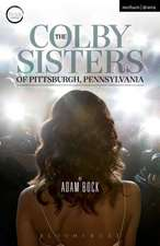 The Colby Sisters of Pittsburgh, Pennsylvania
