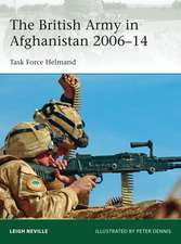 The British Army in Afghanistan 2006 14:  Task Force Helmand
