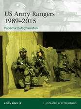 US Army Rangers 1989–2015: Panama to Afghanistan