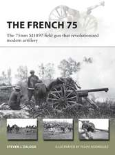 The French 75: The 75mm M1897 field gun that revolutionized modern artillery