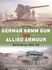 German 88mm Gun vs Allied Armour: North Africa 1941–43