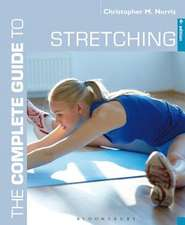 The Complete Guide to Stretching