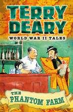 World War II Tales: The Phantom Farm