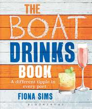 The Boat Drinks Book: A Different Tipple in Every Port