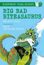 Big Bad Biteasaurus: A Bloomsbury Young Reader: Purple Book Band