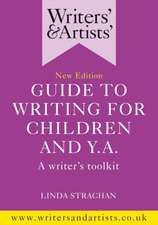 Writers' & Artists' Guide to Writing for Children and YA