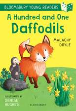 A Hundred and One Daffodils: A Bloomsbury Young Reader