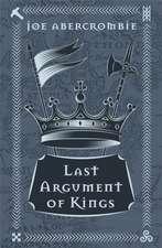 Abercrombie, J: Last Argument Of Kings