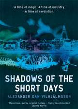 Vilhjalmsson, A: Shadows of the Short Days