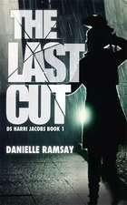 Ramsay, D: The Last Cut