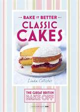 Bake It Better: Classic Cakes