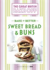 Great British Bake Off - Bake it Better (No.7): Sweet Bread & Buns