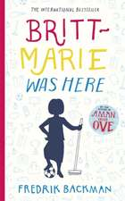 Backman, F: Britt-Marie Was Here