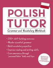 Polish Tutor:  Grammar and Vocabulary Workbook
