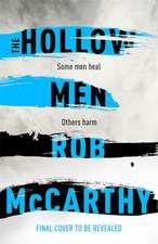 McCarthy, R: Hollow Men