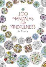 100 Mandalas for Mindfulness